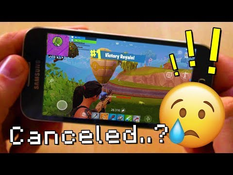 Fortnite MOBILE Android CANCELED (is this true..?!)
