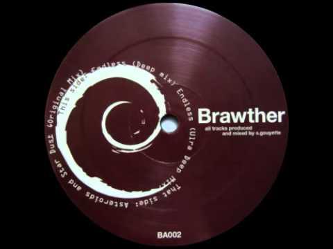 """Brawther - """"Endless"""" (Ultra Deep Mix)"""