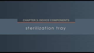 Chapter 3.3 Sterilization Tray