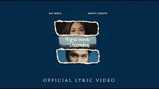 Uap Widya feat. Harvey Christo - First Week of December (Official Lyric Video)