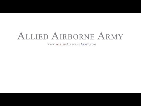 "Allied Airborne Army in Heroes and Generals ""Eisenhower"" Beta Build"