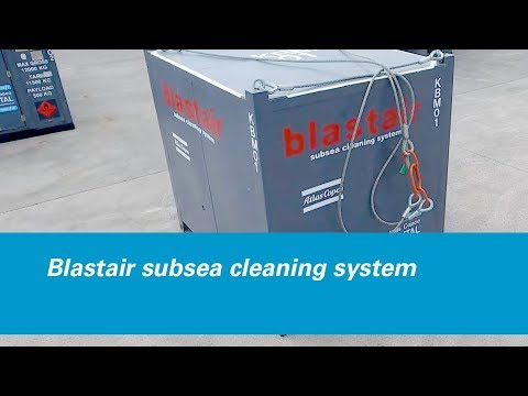 Atlas Copco Rental - Blastair subsea cleaning system