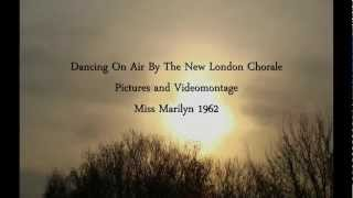 Dancing on air By The New London Chorale ( Pictures and video Marilyn)