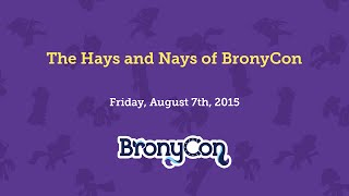 The Hays and Nays of BronyCon