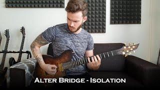 Alter Bridge - Isolation (Guitar Cover + All Solos)