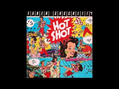 Faber Cucchetti - Hot Shot