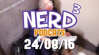 Nerd³ Podcats... 24th August 2016 - Microtransactions Divided