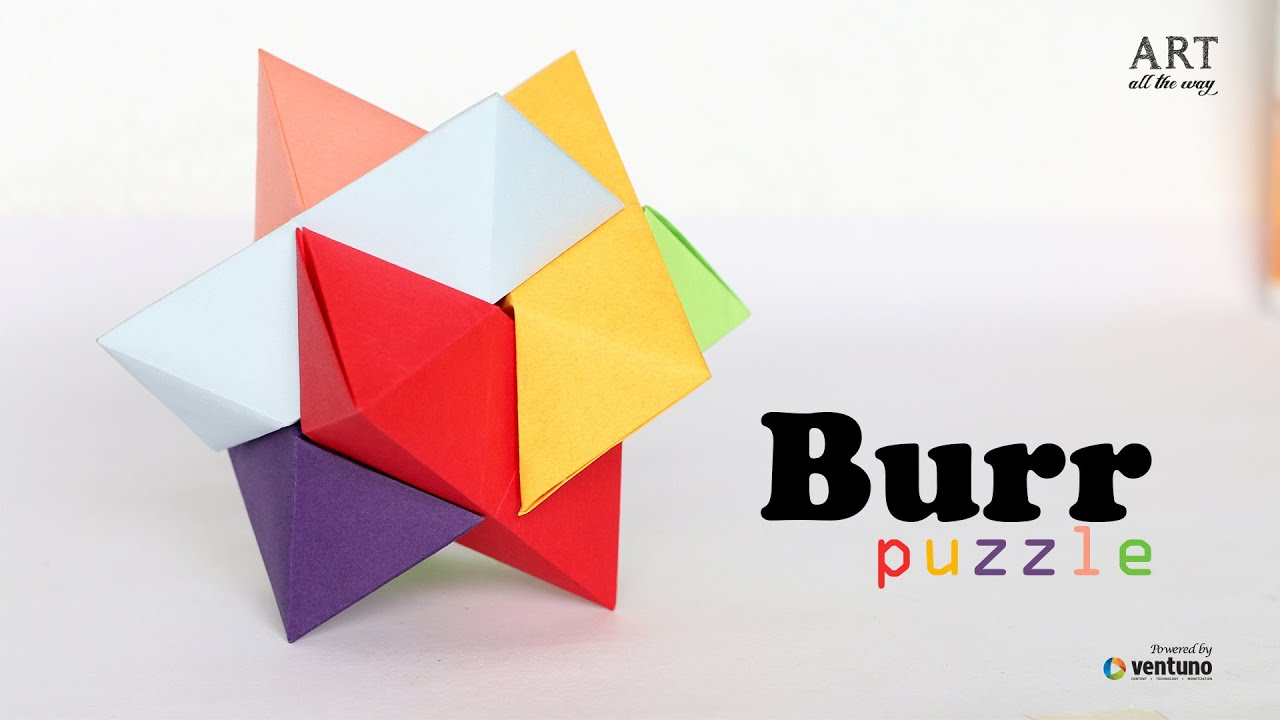 How To Make Burr Puzzle Origamy Puzzle Youtube