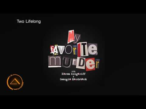 My Favorite Murder with Karen Kilgariff and Georgia Hardstark #2 - My Second Best Murder