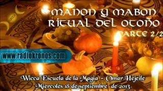 MANON Y MABON RITUAL DEL OTOÑO parte 2/2