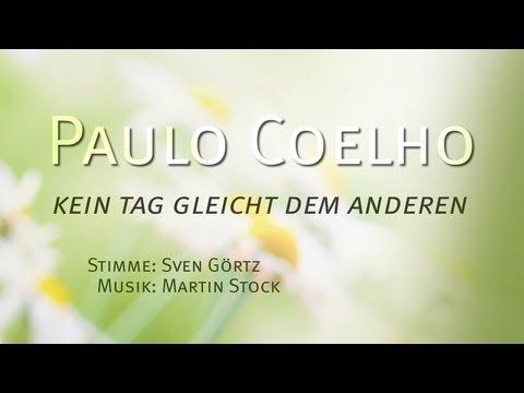 Paulo Coelho - Kein Tag gleicht dem anderen - Trailer