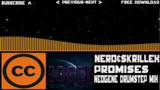 [CCL-Drumstep] Nero & Skrillex - Promises  (Neogene Extended Drumstep Mix) [Paid Download]