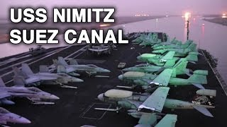 Aircraft Carrier USS Nimitz Crosses Suez Canal