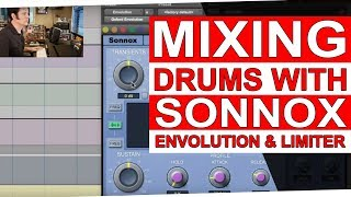Mixing Drums with the Sonnox Oxford Envolution & Limiter | Warren Huart: Produce Like A Pro