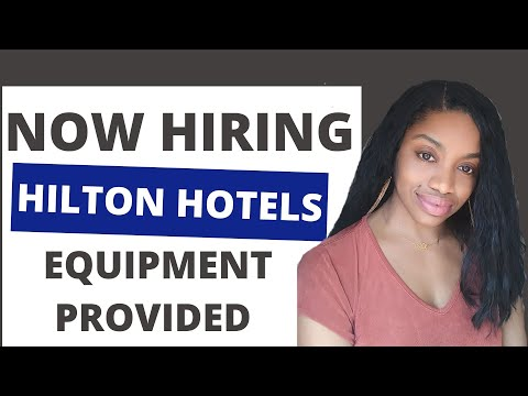 New Work From Home Job From Hilton Hotels! Now Hiring 1.29.20