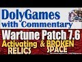 Wartune Patch 7.6 - Activating RELICS & BROKEN SPACE 2nd run (Part 1 of 2)
