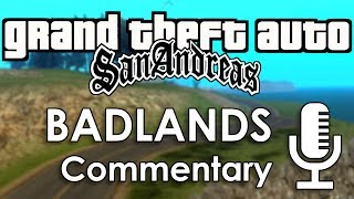 Speedrun Commentary: Badlands | GTA: San Andreas
