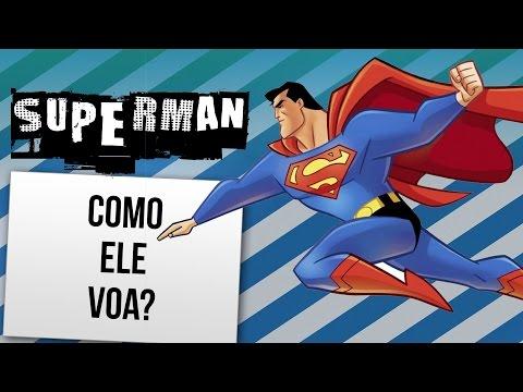 PORQUE O SUPERMAN VOA | Ei Nerd