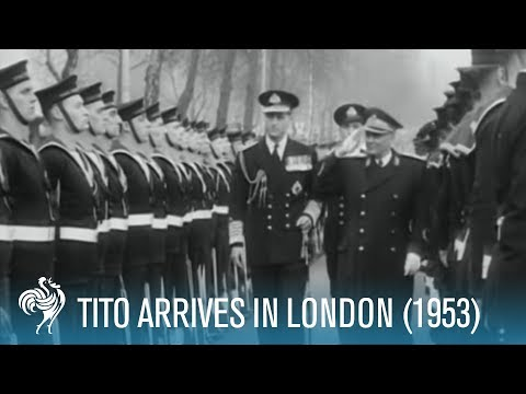 President Tito of Yugoslavia: State Visit To London (1953) | British Pathé