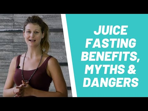 Juice Fasting benefits, Myths & dangers & Juicing Fast Brain Changes