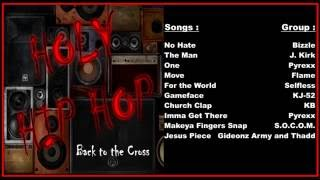 Download lagu Holy Hip Hop Back To The Cross MP3