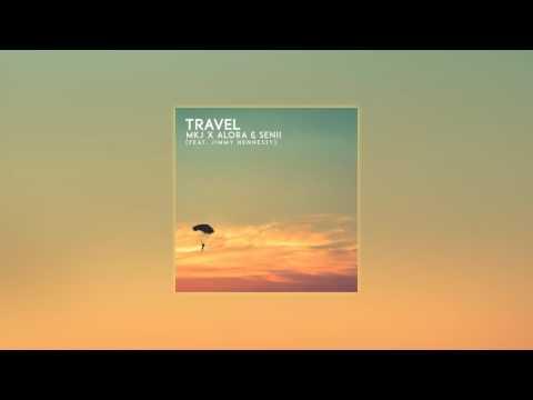 MKJ x Alora & Senii - Travel Ft. Jimmy Hennessy (Official Audio)