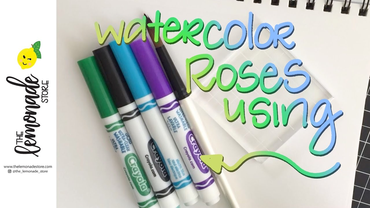 How To Use Crayola Markers To Make Watercolor Roses