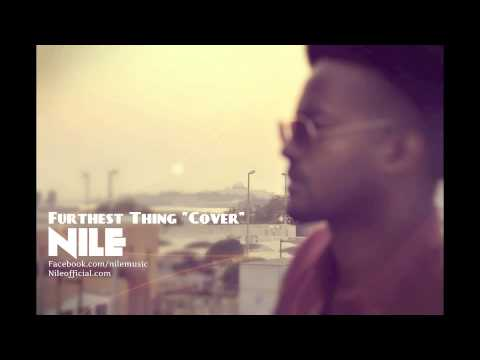 Drake - Furthest Thing. Cover by Nile