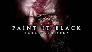 Paint It Black | Dark Orchestra \u0026 Church Organ