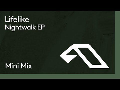 Lifelike - Nightwalk EP (Mini Mix)
