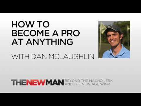 Dan McLaughlin | The Dan Plan: 10000 Hours To Become Pro | The New Man Podcast with Tripp Lanier from YouTube · Duration:  25 minutes 25 seconds