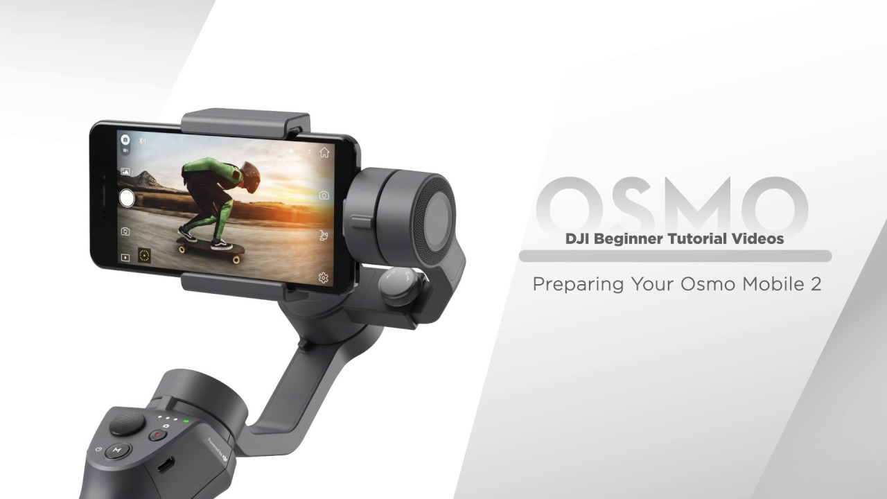 How to Prepare DJI Osmo Mobile 2 - YouTube