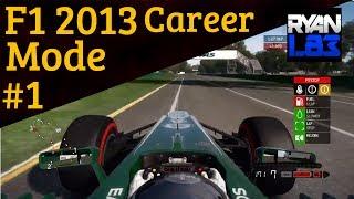 F1 2013 [Career Mode] S1 - Part 1: Australian Grand Prix Qualifying