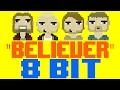 Believer [8 Bit Tribute to Imagine Dragons] - 8 Bit Universe video & mp3