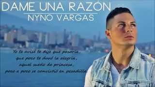 Nyno Vargas - Dame una razon