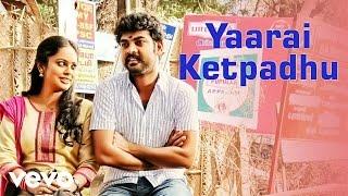 Anjala - Yaarai Ketpadhu Video   Vimal, Nandhita   Gopi Sundar