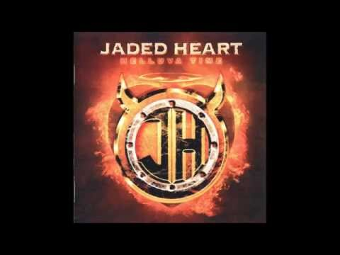 Jaded Heart - Paid My Dues - HQ Audio