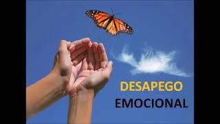 Leyes del Desapego para la Liberacion Emocional