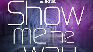 Marco & Seba feat. INNA - Show Me the Way (DJ Infinity Piano Extended Edit)