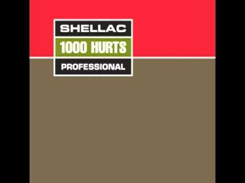 Shellac - 1000 Hurts (FULL ALBUM)