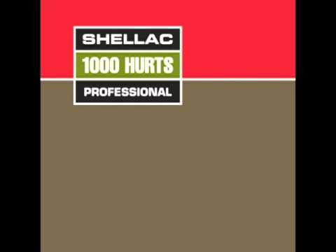 Shellac - 1000 Hurts (FULL ALBUM)