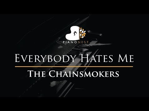 the-chainsmokers---everybody-hates-me---piano-karaoke-/-sing-along-/-cover-with-lyrics