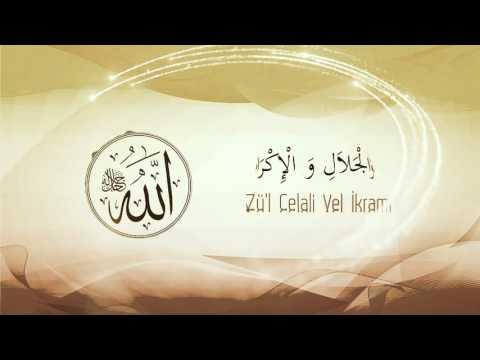Esma'ül Hüsna - (Allah`ın (c.c) En Güzel İsimleri) Ve Anlamı-4 - Mustafa Özcan Güneşdoğdu