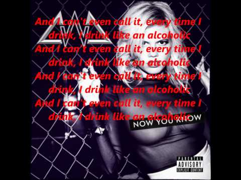 Alcoholic Chanel West Coast Lyrics