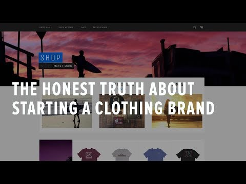 The Honest Truth about Starting a Clothing Brand
