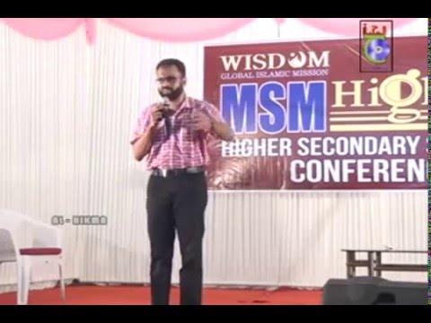HIGHER SECONDARY STUDENTS CONFERENCE  PATTAMBI part-1 { jowhar munawir }