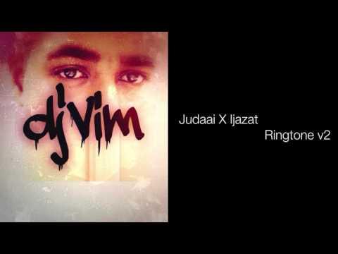 DJ VIM - Judaai X Ijazat (Ringtone v2) // #Tribute2Love