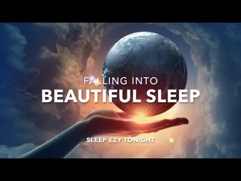 Falling Into Beautiful Sleep , Dream Relaxing:  Healing, Deep Sleep Music with Delta Waves