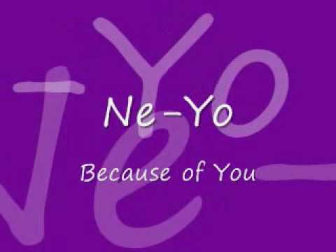 The gallery for --> Ne Yo Because Of You Lyrics
