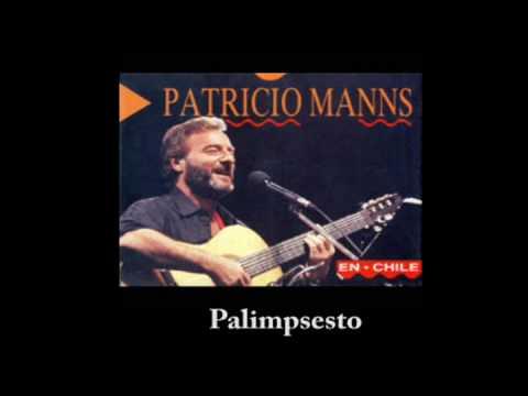 Patricio Manns - Palimpsesto